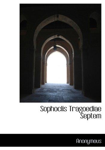 Sophoclis Tragoediae Septem