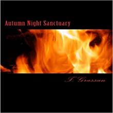 Autumn Night Sanctuary Audiobook by T. Grassan Narrated by Dustin Davis
