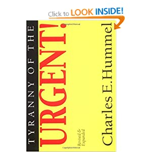 Tyranny Of The Urgent Charles E Hummel