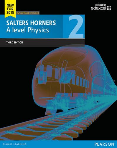 salters-horner-a-level-physics-student-book-2-salters-horners-advance-physics-2015