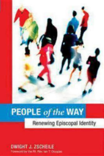 People of the Way: Renewing Episcopal Identity