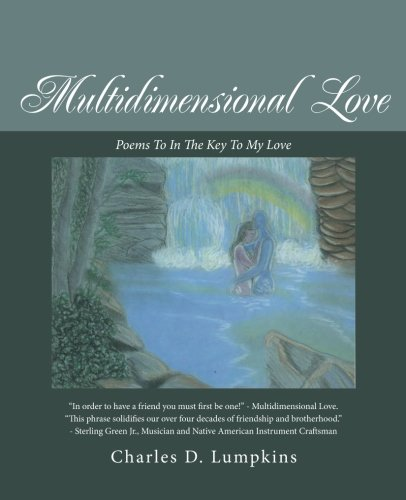 Multidimensional Love: Poems to in the Key to My Love