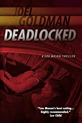 Deadlocked: A Lou Mason Thriller