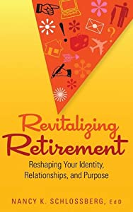 Revitalizing Retirement: Reshaping Your Identity, Relationships, and Purpose by American Psychological Association (APA)