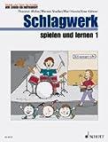 Musik und Tanz für Kinder. Wir lernen ein Instrument: Schlagzeug spielen und lernen: Band 1. Schlagzeug. Kinderheft.: Schülerheft