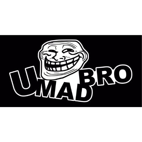 Troll Face Your Mad Re...