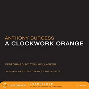 A Clockwork Orange | [Anthony Burgess]