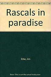 Rascals in paradise