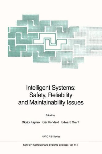Intelligent Systems: Safety, Reliability and Maintainability Issues (Nato ASI Subseries F:)
