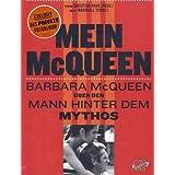 """Mein McQueen: Barbara McQueen �ber den Mann hinter dem Mythosvon """"Christian Krug"""""""
