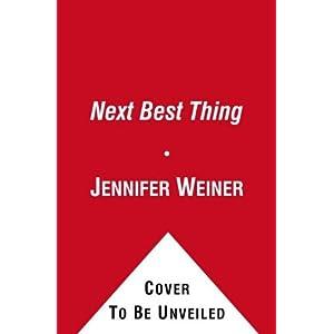 The Next Best Thing: A Novel