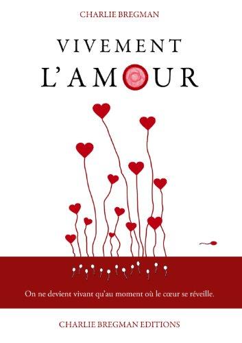 Couverture du livre Vivement l'amour