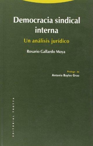 Democracia sindical interna (Estructuras y Procesos. Derecho)