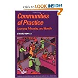 Communities of Practice: Learning, Meaning, and Identity (Learning in Doing: Social, Cognitive and Computational Perspectives) (0521430178) by Etienne Wenger