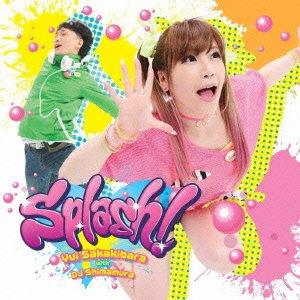 榊原ゆい with DJ Shimamura コラボベストアルバム「 Splash! 」【初回限定盤】