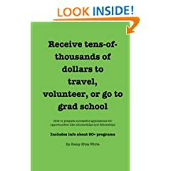 Receive tens-of-thousands of dollars to travel, volunteer, or go to grad school
