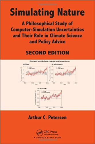 Simulating Nature: A Philosophical Study of Computer-Simulation Uncertainties and Their Role in Climate Science and Policy Advice, Second Edition