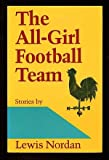 img - for The All-Girl Football Team: Stories book / textbook / text book