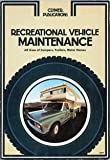 img - for Recreational Vehicle Maintenance: All Sizes of Campers, Trailers, Motor Homes book / textbook / text book