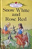 Snow White and Rose Red (Well loved tales grade 3)