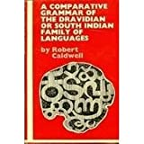 img - for A Comparative Grammar of the Dravidian or South-Indian Family of Languages book / textbook / text book