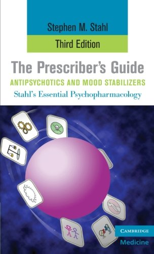 the-prescribers-guide-antipsychotics-and-mood-stabilizers-stahls-essential-psychopharmacology-antips