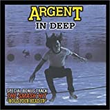 In Deep by Argent (1999-11-09)