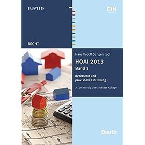 HOAI 2013: Band 1: Rechtstext und praxisnahe Einführung (Beuth Recht)