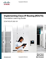 Implementing Cisco IP Routing (ROUTE) Foundation Learning Guide: (CCNP ROUTE 300-101) ebook download
