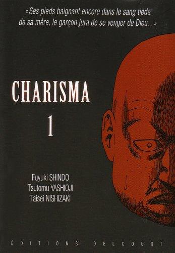 Charisma, Tome 1 :