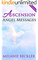 Ascension Angel Messages (English Edition)