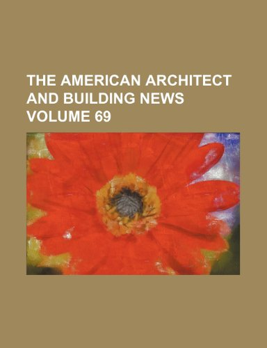 The American architect and building news Volume 69