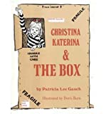 img - for By Gauch, Patricia Lee ( Author ) [ { Christina Katerina & the Box } ]Apr-2012 Paperback book / textbook / text book