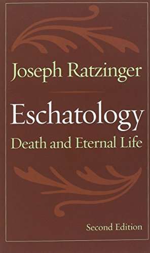 Eschatology, Second Edition: Death and Eternal Life