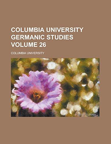 Columbia University Germanic Studies Volume 26