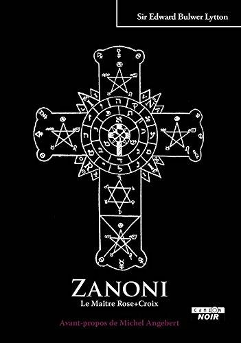 ZANONI Le Maître Rose + Croix