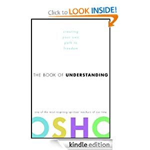 The Book of Understanding: Creating Your Own Path to Freedom Osho
