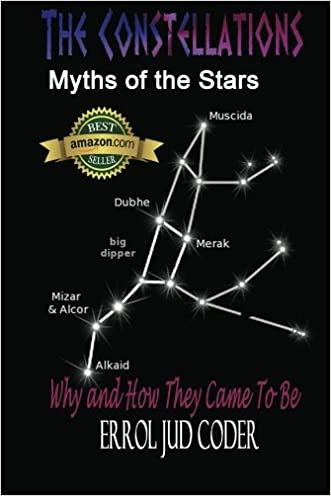 The Constellations: Myths of the Stars written by Errol Jud Coder
