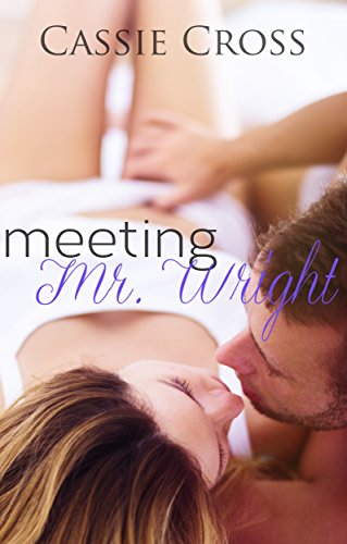 Meeting Mr. Wright, by Cassie Cross