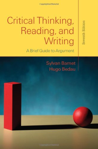 Critical Thinking, Reading, and Writing: A Brief Guide to...