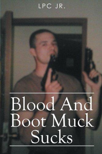 Blood and Boot Muck Sucks