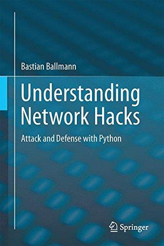 Understanding Network Hacks: Attack and Defense with Python [Ballmann, Bastian] (Tapa Dura)