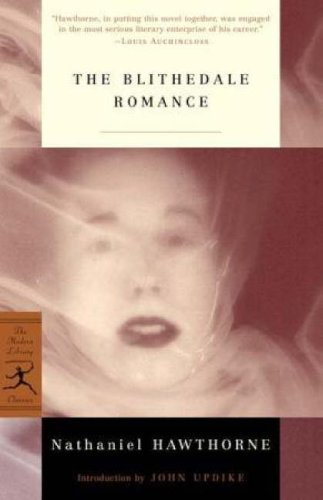 The Blithedale Romance (Modern Library Classics)
