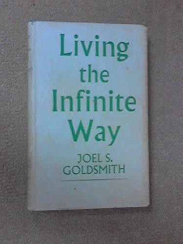 Living the Infinite Way PDF