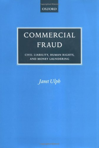 Commercial Fraud: Civil Liability for Fraud, Human Rights, and Money Laundering