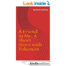 A Friend in Me: A Short Story with Pokemon