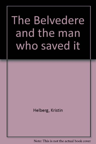 The Belvedere and the man who saved it PDF