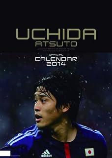 内田篤人 2014カレンダー