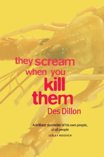 They Scream When You Kill Them by Des Dillon (30-Sep-2006) Paperback