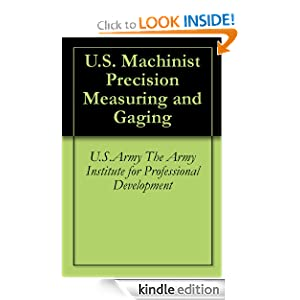 US Machinist Precision Measuring and Gaging eBook USArmy The Army Institute for Professional Development
